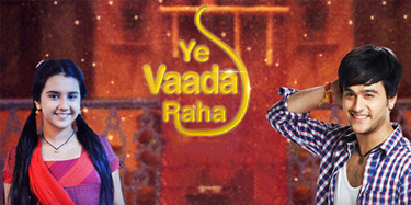 Starting 22nd September, Ye Vaada Raha to air every Monday to Friday at 10 PM on Zee TV