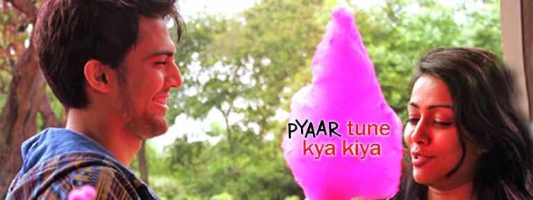 Pyar Tune Kya Kiya