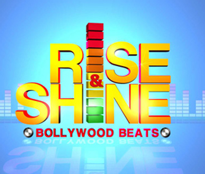 Rise And Shine Bollywood Beats